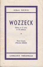 C1 Alban BERG Livret  WOZZECK Opera LIBRETTO