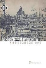 Falko Klewe: Schlacht am Wolchow - Winterschlacht 1942