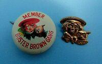 VINTAGE BUSTER BROWN MEMBER PINBACK & BUSTER BROWN,-TIGE GOLD LAPEL PIN