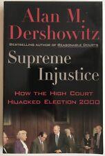 Alan Dershowitz Supreme Injustice Signed letter laid in 2001 Harvard Law School