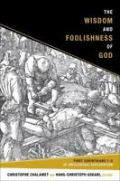 NEW The Wisdom and Foolishness of God: Fi.. 9781451490206 by Christophe Chalamet