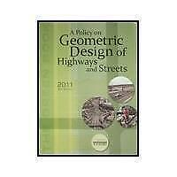 A Policy on Geometric Design of Highways and Streets 2011 by American...