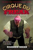 Cirque Du Freak #3: Tunnels of Blood: Book 3 in the Saga of Darren Shan by Shan
