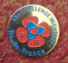 PIN BADGE, METAL & ENAMEL: XXe CHALLENGE MICHELET, ILE DE FRANCE, 1992