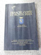 Franche Comté et Monts Jura Album Touristique illustré par ROB D'AC 1935 1936