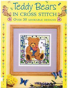 Teddy Bears in Cross Stitch Over 30 Adorable Designs Joanne Sanderson PB Book