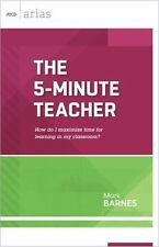 The 5-Minute Teacher: How do I maximize time for learning in my classroom? (ASCD