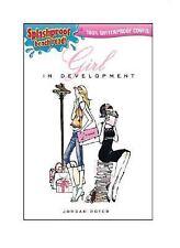 Girl in Development (Splashproof ed) by Roter, Jordan