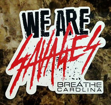 BREATHE CAROLINA Savages 2014 Ltd Ed NEW Sticker +FREE Metal Punk Emo Stickers!