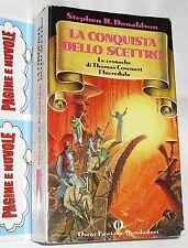 donaldson - LA CONQUISTA DELLO SCETTRO - oscar fantasy mondadori (1991)