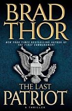 The Last Patriot: A Thriller (The Scot Harvath Series) by Thor, Brad