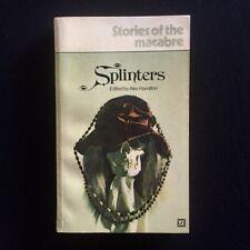 Alex Hamilton - Splinters - Stories Of The Macabre - Arrow Books - 1970