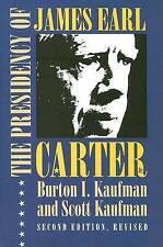 The Presidency of James Earl Carter, Jr. (American Presidency (Univ of Kansas Ha