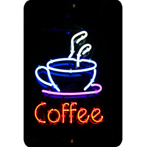 Coffee Metal Sign 8x12 Neon Light Coffee Cup Collectible Art