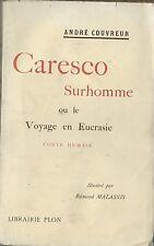 RARISSIME EO 1904 ANDRÉ COUVREUR + EDMOND MALASSIS + DÉDICACE : CARESCO SURHOMME