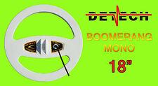 New Detech 18� Mono Boomerang Coil for Minelab Sd,Gp,Gpx