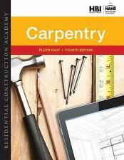 Residential Construction Academy: Carpentry by Vogt, Floyd