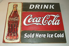 Primitive Rustic Wood Coca Cola Sign Drink Sold Here Ice Cold Pop Coke 12x16 #51