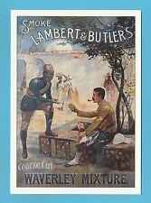 ADVERTISING  POSTCARD  -  ROBERT  OPIE  -  LAMBERT  &  BUTLER  WAVERLEY  MIXTURE