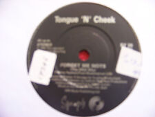 Tongue `N` Cheek - Forget me nots   two mixes     klasse EMI  45