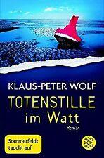 Totenstille im Watt: Roman von Wolf, Klaus-Peter | Buch | Zustand gut