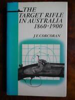 The Target Rifle in Australia 1860 - 1900 - Corcoran *Very Good HardBack*