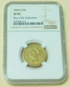 1844 O $5 Liberty Head Half Eagle Gold Coin NGC XF45 NGC Rive d'Or Collection