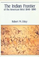 The Indian Frontier of the American West, 1846-189