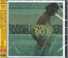 Samba Do Mar (jpn) 4526180185918 by Dusko Gojkovic CD