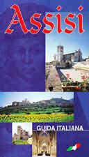 ASSISI. GUIDA ITALIANA - FRATI MINORI CONVENTUALI 1995