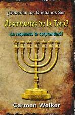 �Deber�an Los Cristianos Ser Observantes de la Tor�? by Carmen Welker (2012,...