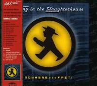 FURY IN THE SLAUGHTERHOUSE / NOWHERE... FAST * NEW CD * NEU
