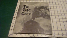 Vintage Original - 1933 TO THE CITY book by JOHN Y BEATY w pictures of CHICAGO