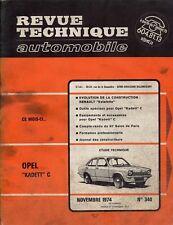 """Revue Technique Automobile - Opel Kadett """"C"""" - N° 340 - Ed 11/1974 - 148 pages"""
