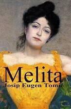NEW Melita (HRVATSKI KLASICI) (Croatian Edition) by Josip Eugen Tomic
