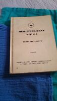 Mercedes Benz Typ 180 W120 Catalog A. August 1953 owners glovebox parts manual
