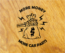 More Money More Car parts Sticker Sticker Tuning Motorsport Decal Car Race V8