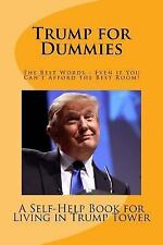 Trump for Dummies : Welcome to Trump Tower - Resort Fee Not Included by Gary...