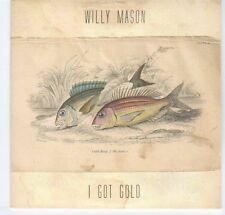 (EA184) Willy Mason, I Got Gold - 2012 DJ CD