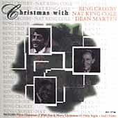 Christmas with Bing Crosby, Nat King Cole & Dean Martin by Bing Crosby (CD, Mar-