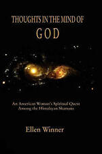 Thoughts in the Mind of God: Himalayan Shamanism and an American Woman's Search