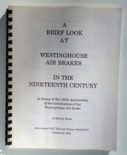 A Breif Look at Westinghouse Air Brakes in the 19th Century