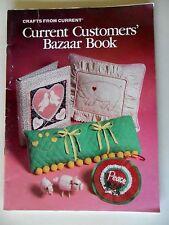 Current Customers' Bazaar Book Mixed Crafts SC 1984 Sew Needlepoint Quilt