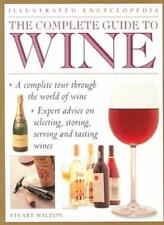 The Complete Guide to Wine (Illustrated Encyclopedia),Stuart Walton