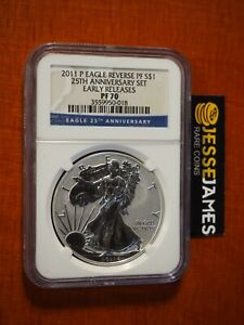 2011 P REVERSE PROOF SILVER EAGLE NGC PF70 25TH ANNIVERSARY SET EARLY RELEASES