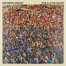 Hard Working Americans - We're All In This Together (NEW CD)