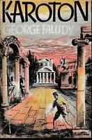 OLD FICTION , hc/dj , KAROTON by GEORGE FALUDY 1ST ED 1966