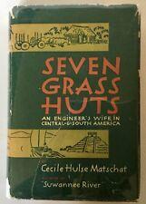 Matschat SEVEN GRASS HUTS H/C 1939 Central South America