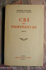 (609GD.0.2) CRI DES PROFONDEURS 1951 GEORGES DUHAMEL MERCURE DE FRANCE EDIT ORIG