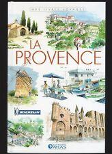 La Provence (E.O. Atlas Michelin) + 2 aquarelles (Pont du Gard, lavande) Neuf!